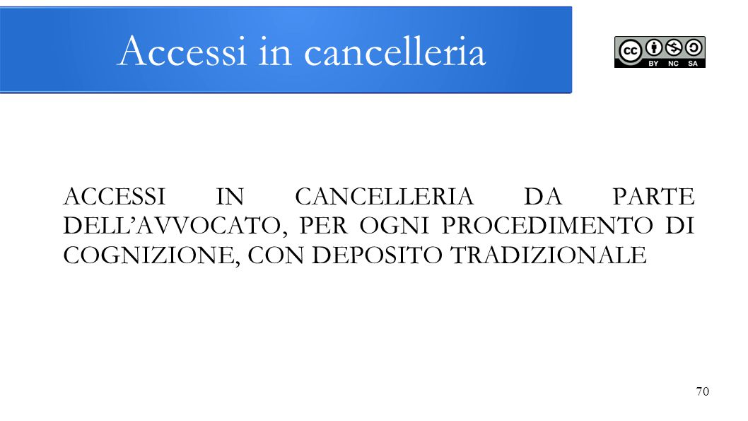 Accessi in cancelleria