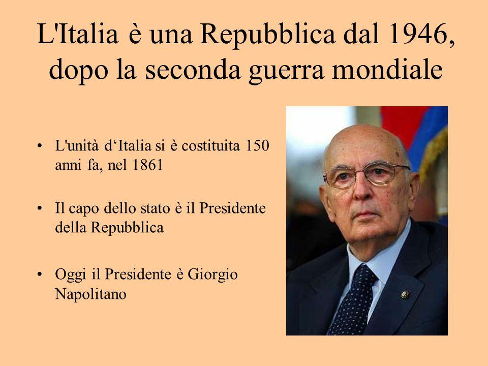 L Italia è una Repubblica dal 1946, dopo la seconda guerra mondiale