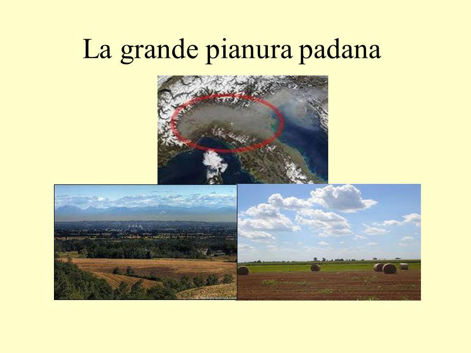 La grande pianura padana