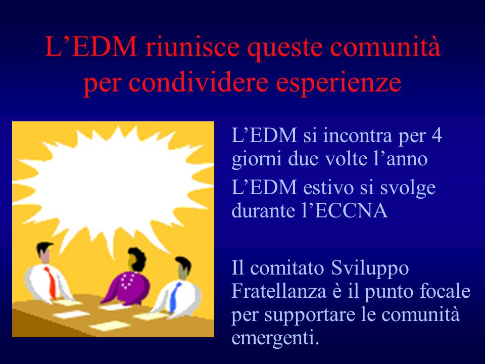 L'EDM riunisce queste comunità per condividere esperienze