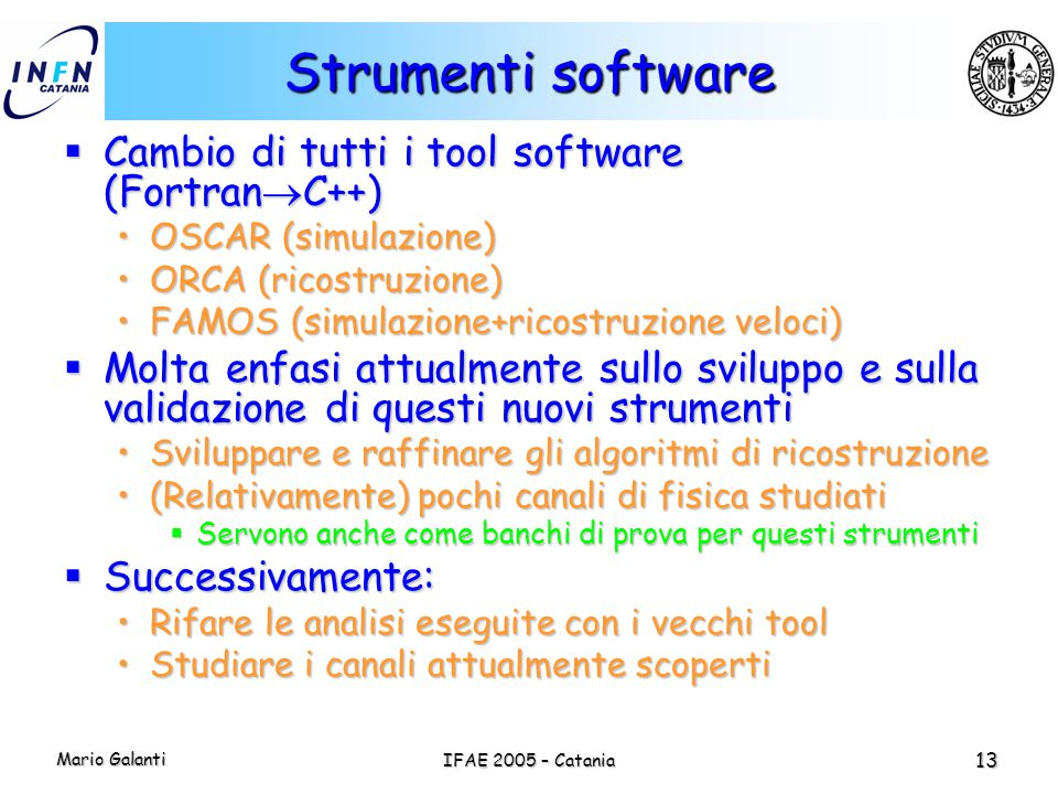 Strumenti software Cambio di tutti i tool software (FortranC++)