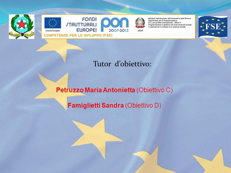 Tutor d'obiettivo: Petruzzo Maria Antonietta (Obiettivo C)