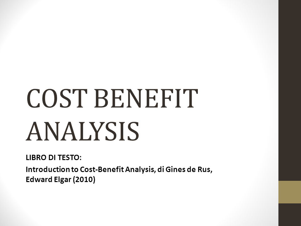 COST BENEFIT ANALYSIS LIBRO DI TESTO: