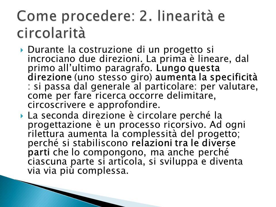 Come procedere: 2. linearità e circolarità
