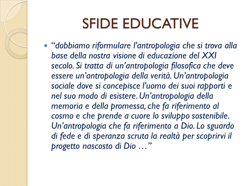 SFIDE EDUCATIVE