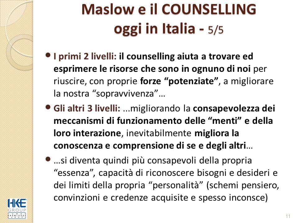 Maslow e il COUNSELLING oggi in Italia - 5/5
