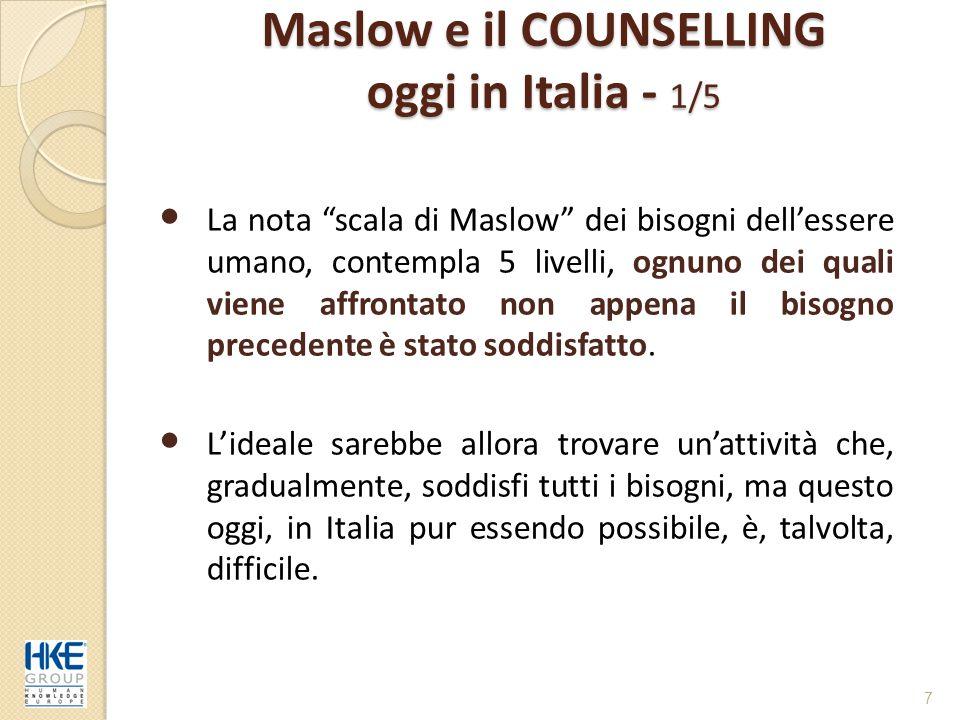 Maslow e il COUNSELLING oggi in Italia - 1/5