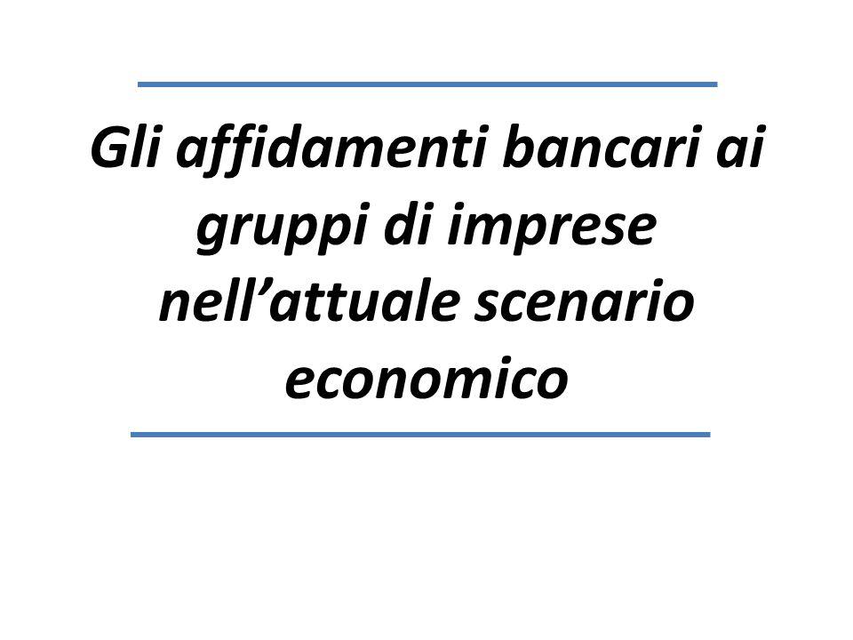 Gli affidamenti bancari ai gruppi di imprese nell'attuale scenario economico