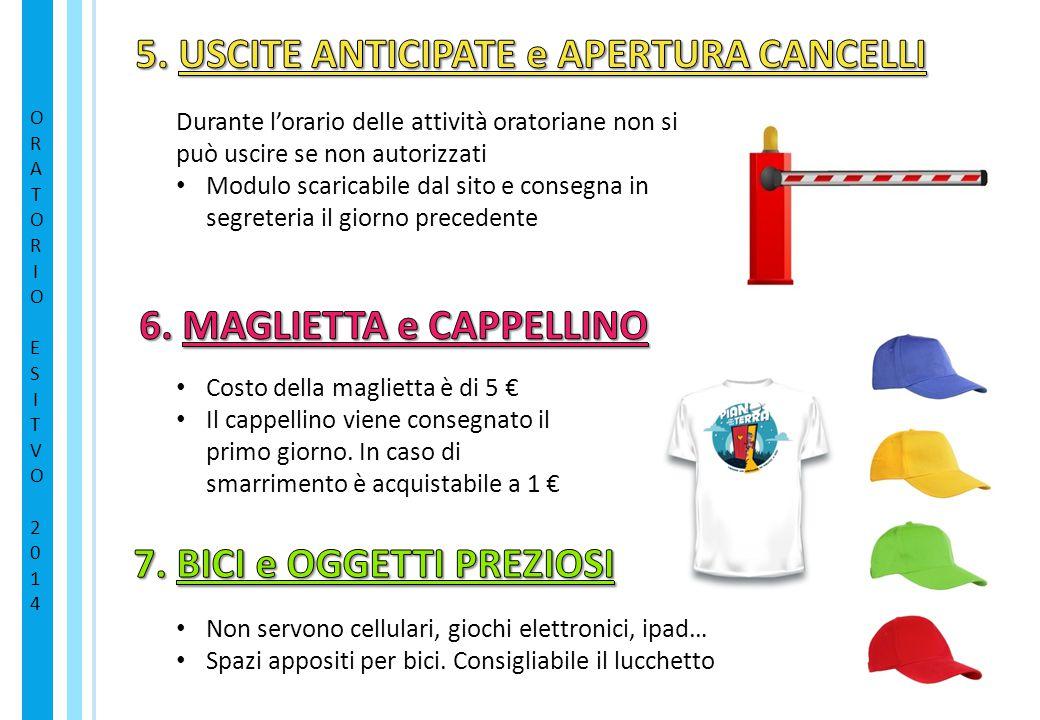5. USCITE ANTICIPATE e APERTURA CANCELLI