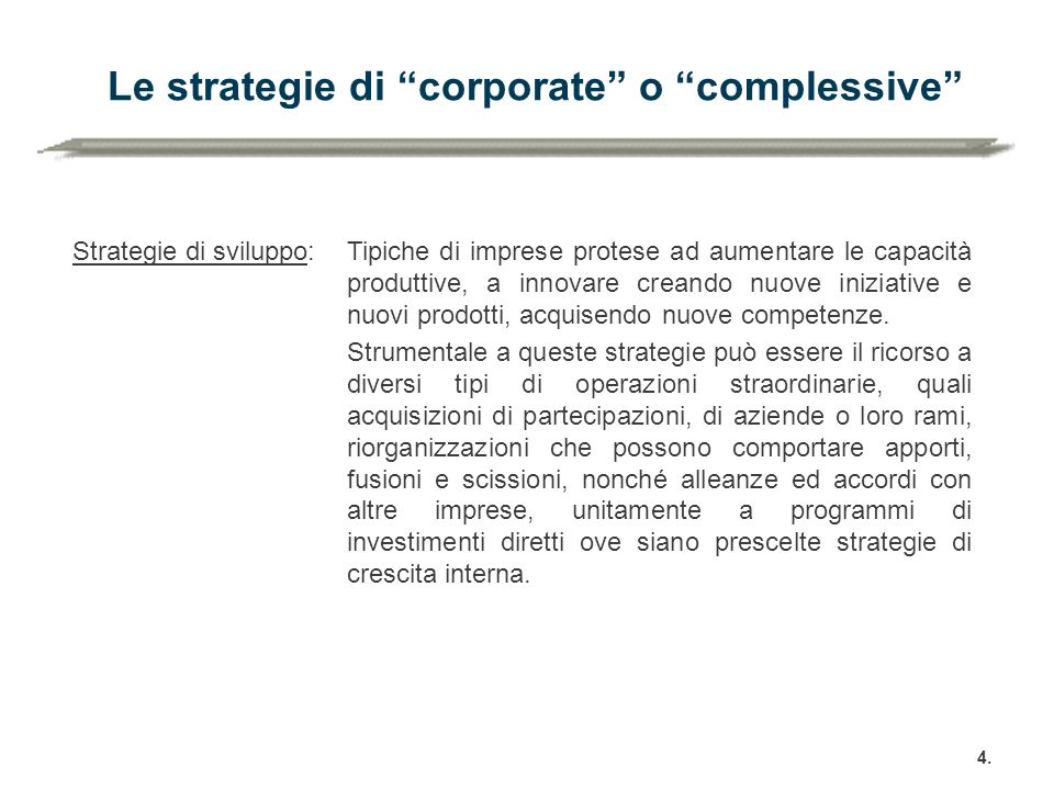 Le strategie di corporate o complessive