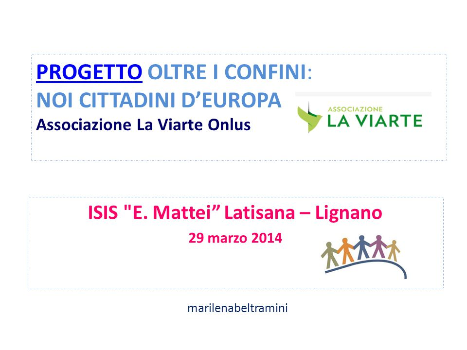 ISIS E. Mattei Latisana – Lignano 29 marzo 2014