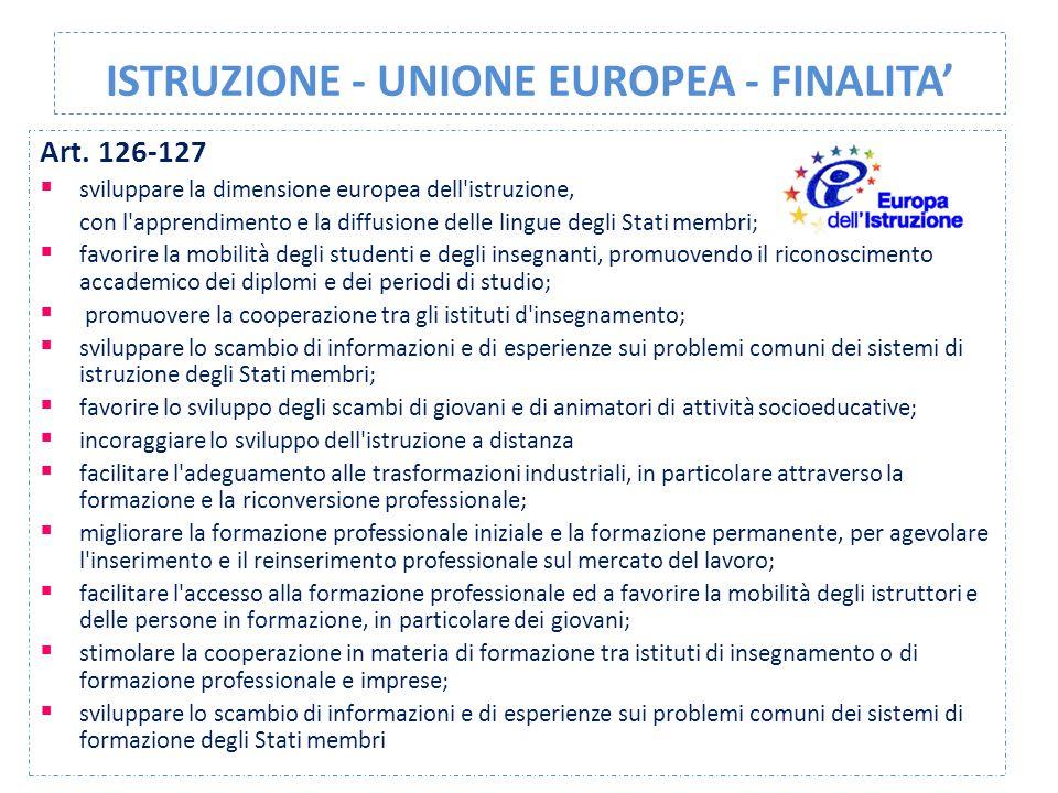 ISTRUZIONE - UNIONE EUROPEA - FINALITA'