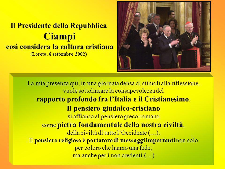 Il Presidente della Repubblica Ciampi