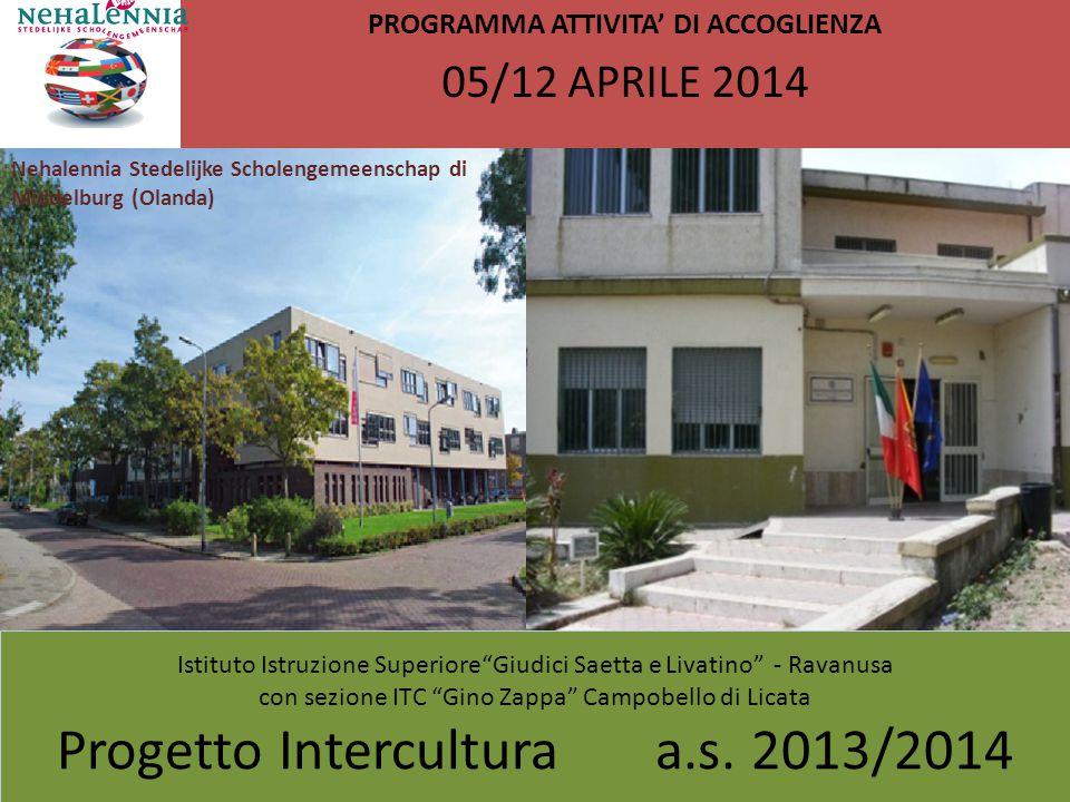 PROGRAMMA ATTIVITA' DI ACCOGLIENZA 05/12 APRILE 2014