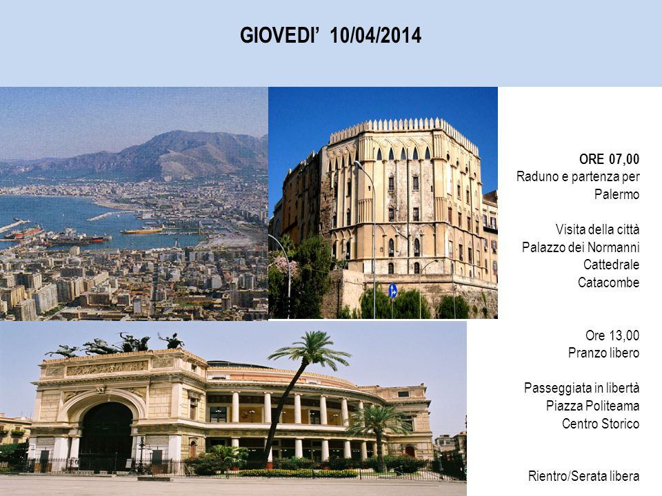 Raduno e partenza per Palermo