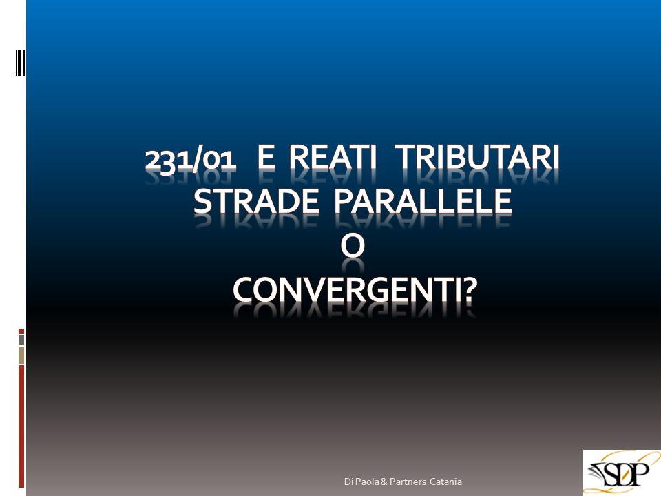 231/01 E REATI TRIBUTARI STRADE PARALLELE O CONVERGENTI
