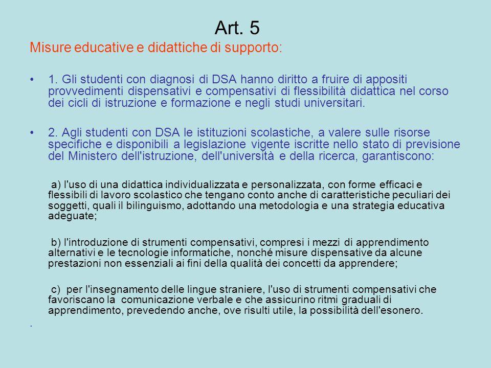 Art. 5 Misure educative e didattiche di supporto: