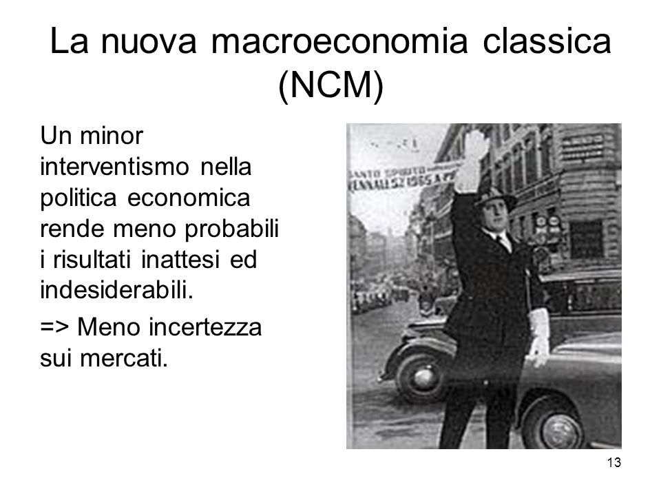 La nuova macroeconomia classica (NCM)