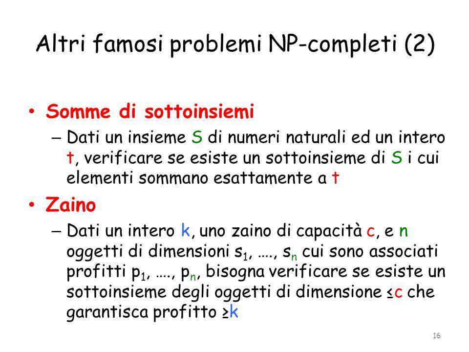 Altri famosi problemi NP-completi (2)