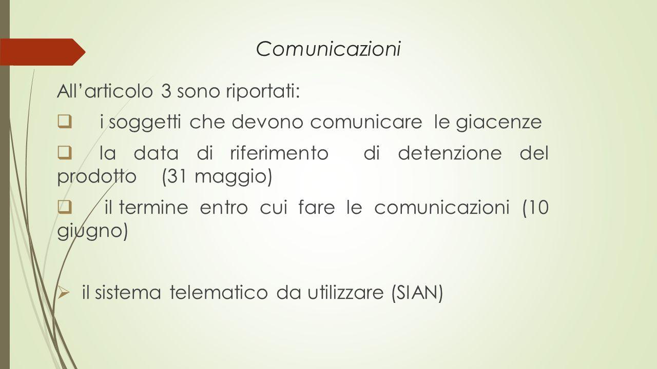 Comunicazioni All'articolo 3 sono riportati: