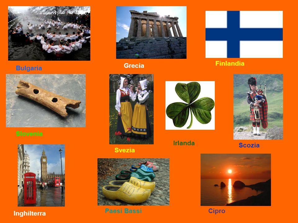 Finlandia Grecia Bulgaria Slovenia Irlanda Scozia Svezia Paesi Bassi Cipro Inghilterra