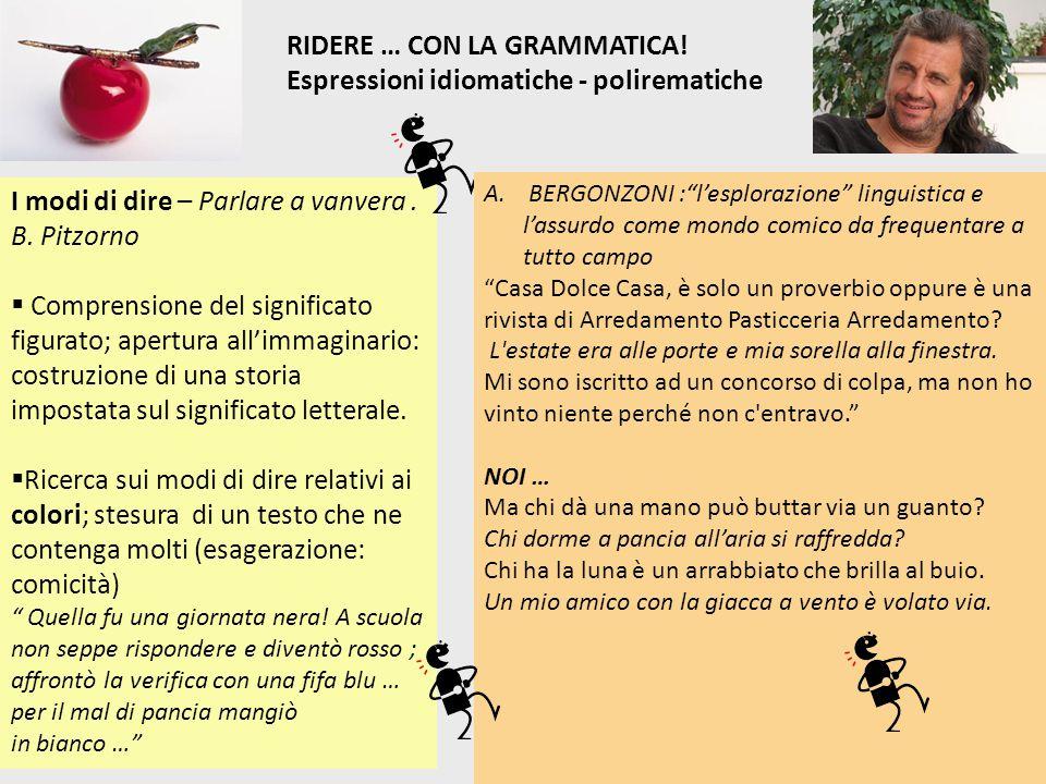 RIDERE … CON LA GRAMMATICA! Espressioni idiomatiche - polirematiche