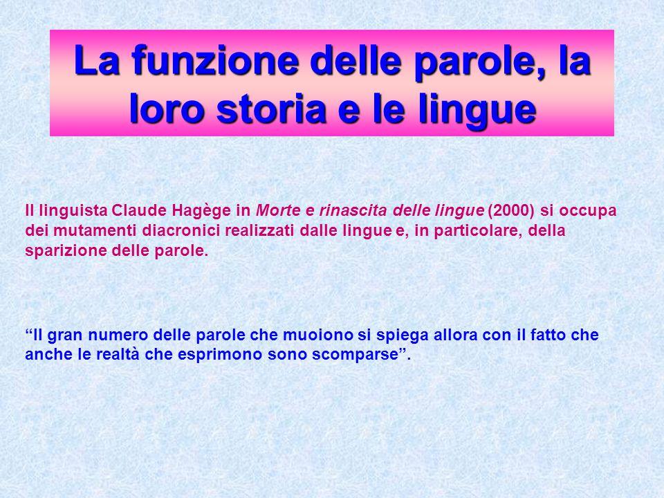 La funzione delle parole, la loro storia e le lingue