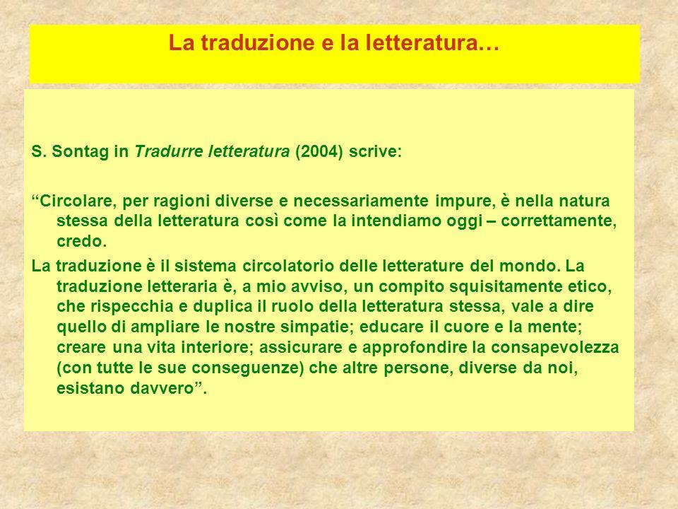 La traduzione e la letteratura…