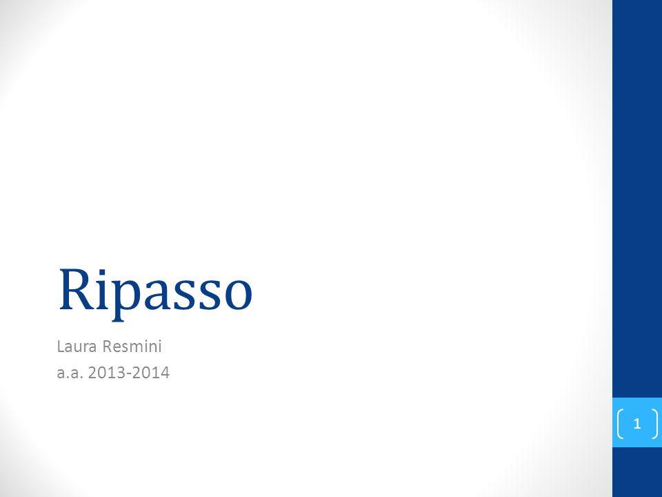 Ripasso Laura Resmini a.a. 2013-2014