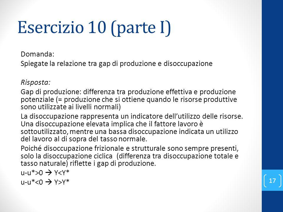 Esercizio 10 (parte I) Domanda: