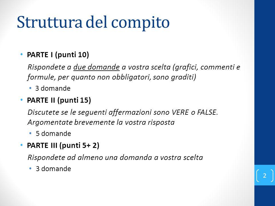 Struttura del compito PARTE I (punti 10)