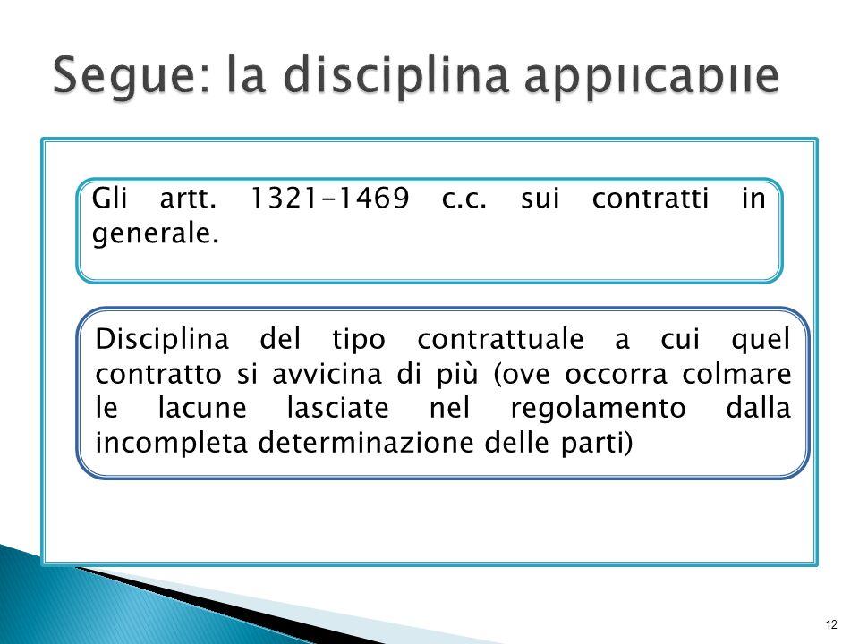 Segue: la disciplina applicabile