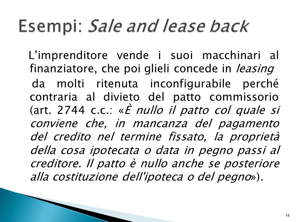 Esempi: Sale and lease back