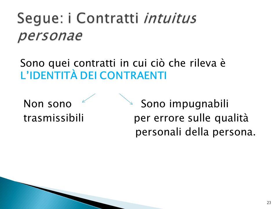 Segue: i Contratti intuitus personae