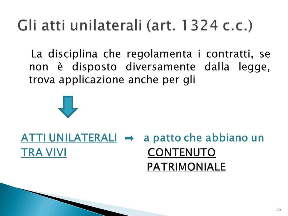 Gli atti unilaterali (art. 1324 c.c.)