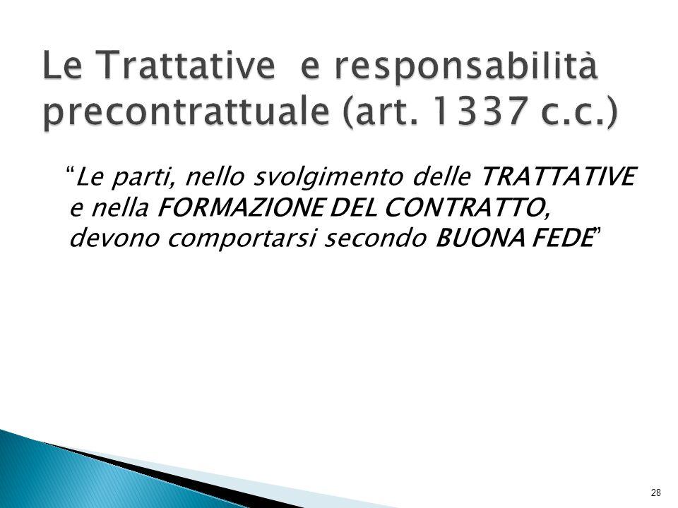 Le Trattative e responsabilità precontrattuale (art. 1337 c.c.)