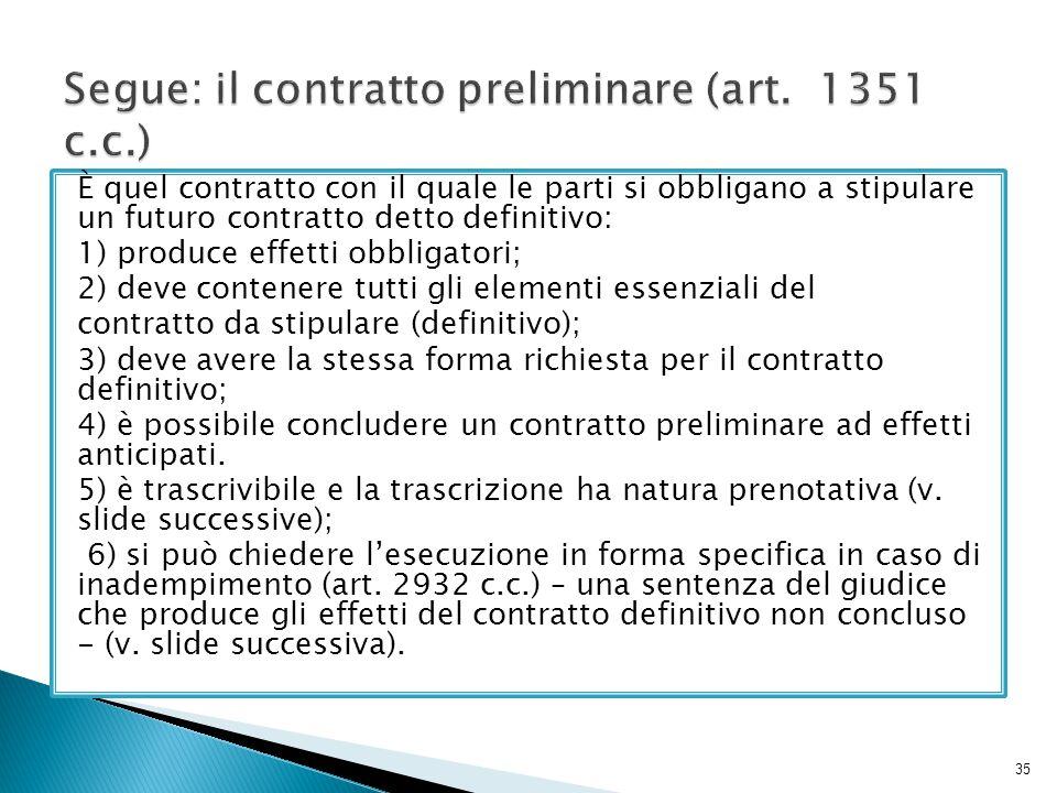 Segue: il contratto preliminare (art. 1351 c.c.)