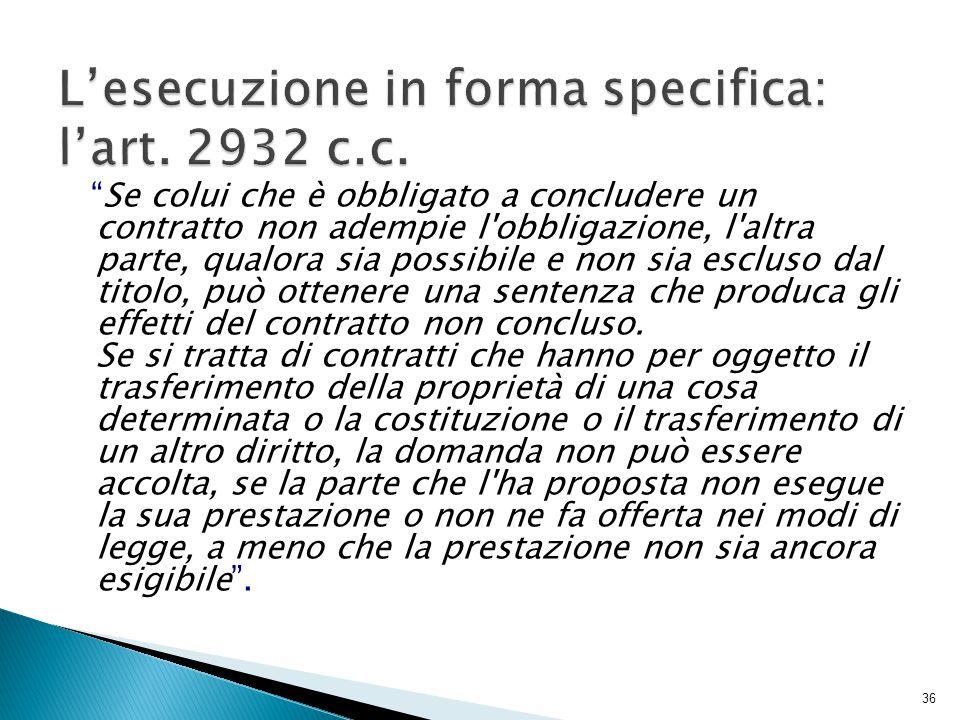 L'esecuzione in forma specifica: l'art. 2932 c.c.