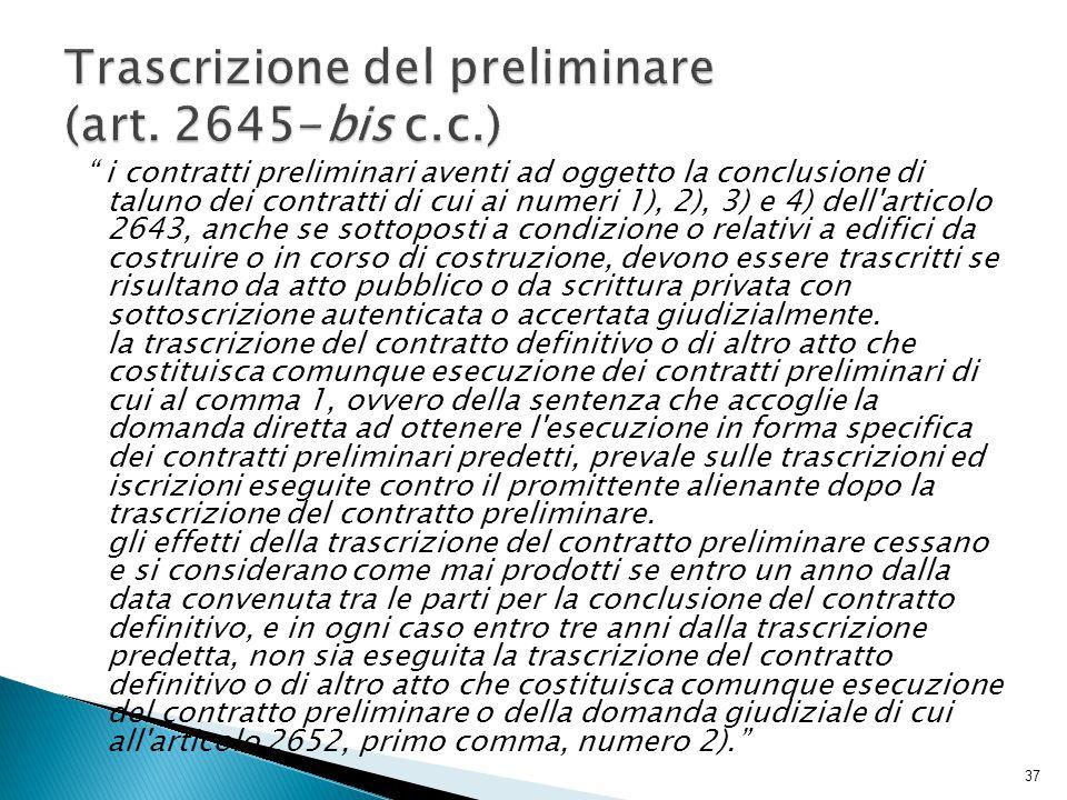 Trascrizione del preliminare (art. 2645-bis c.c.)