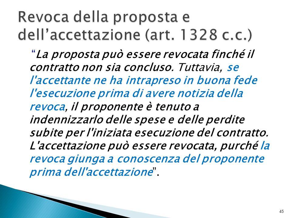 Revoca della proposta e dell'accettazione (art. 1328 c.c.)
