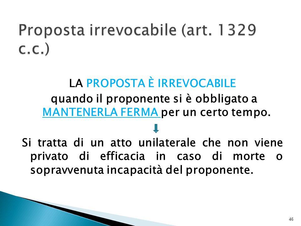 Proposta irrevocabile (art. 1329 c.c.)