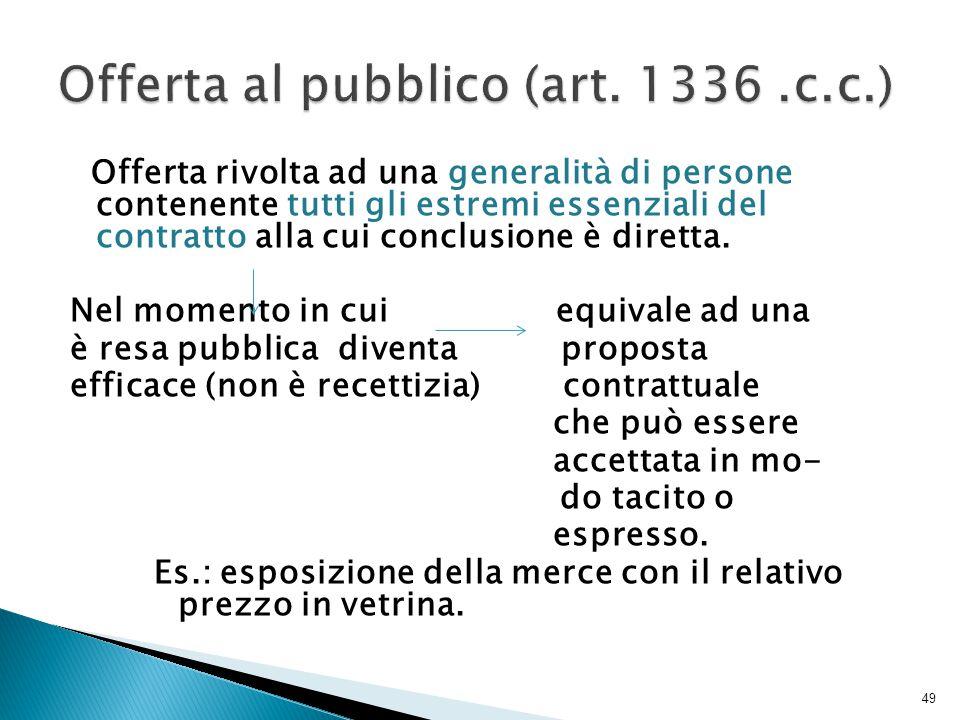 Offerta al pubblico (art. 1336 .c.c.)
