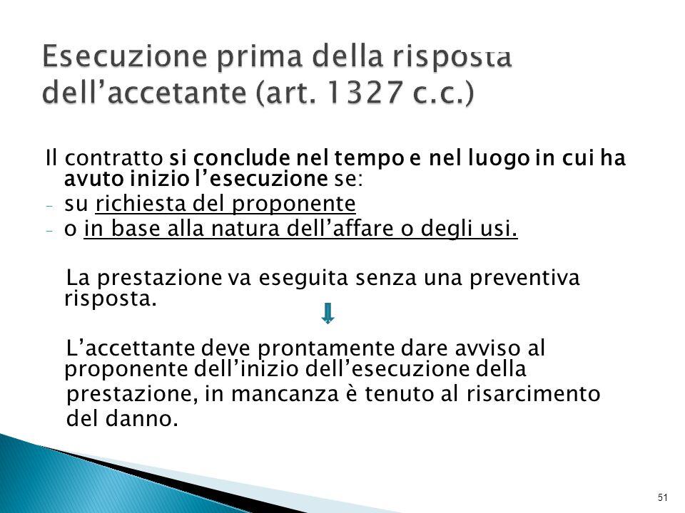 Esecuzione prima della risposta dell'accetante (art. 1327 c.c.)