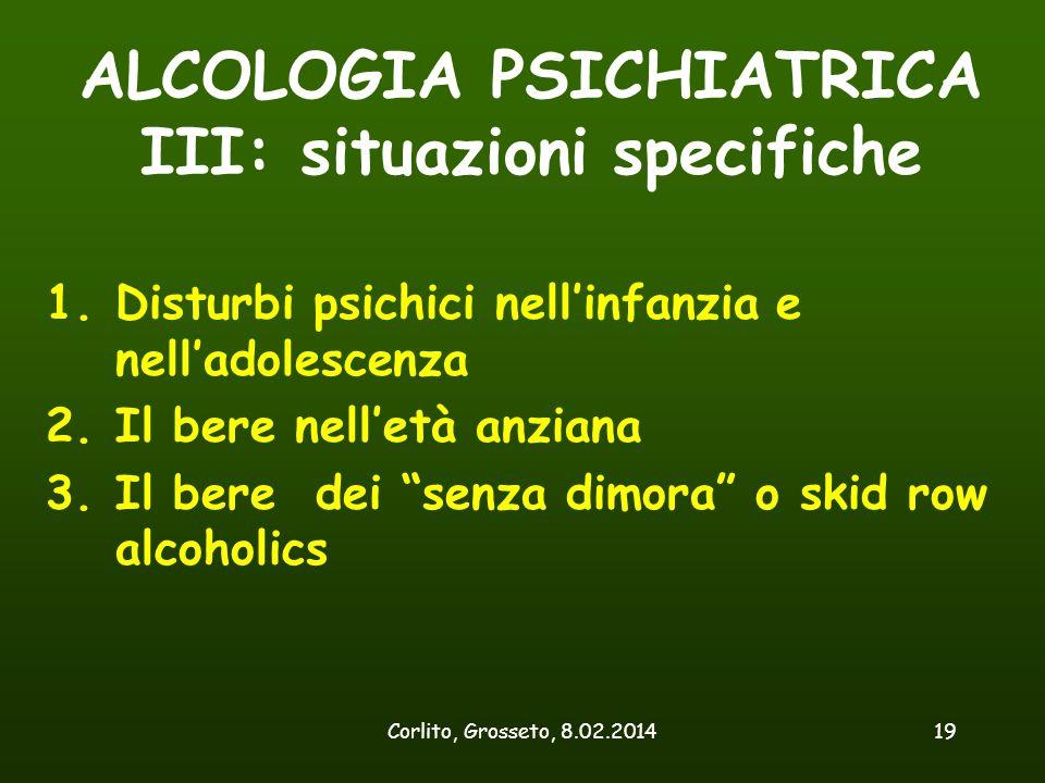 ALCOLOGIA PSICHIATRICA III: situazioni specifiche