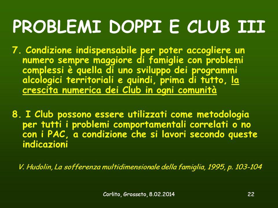 PROBLEMI DOPPI E CLUB III