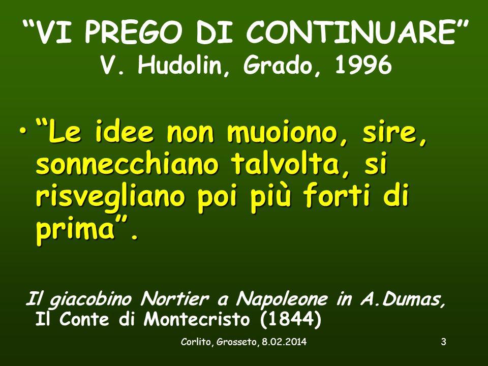 VI PREGO DI CONTINUARE V. Hudolin, Grado, 1996