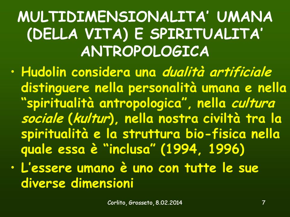 MULTIDIMENSIONALITA' UMANA (DELLA VITA) E SPIRITUALITA' ANTROPOLOGICA