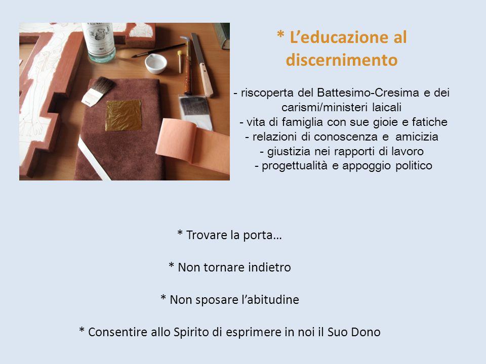 * L'educazione al discernimento