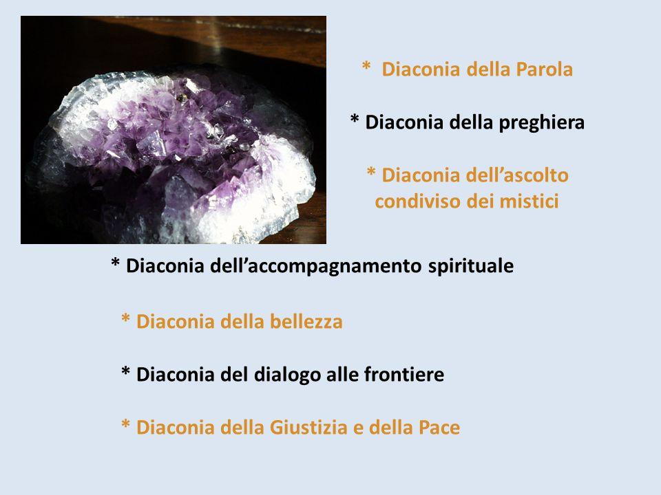 * Diaconia dell'accompagnamento spirituale
