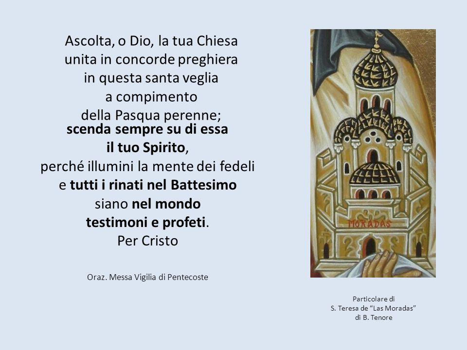 Ascolta, o Dio, la tua Chiesa unita in concorde preghiera in questa santa veglia a compimento della Pasqua perenne;